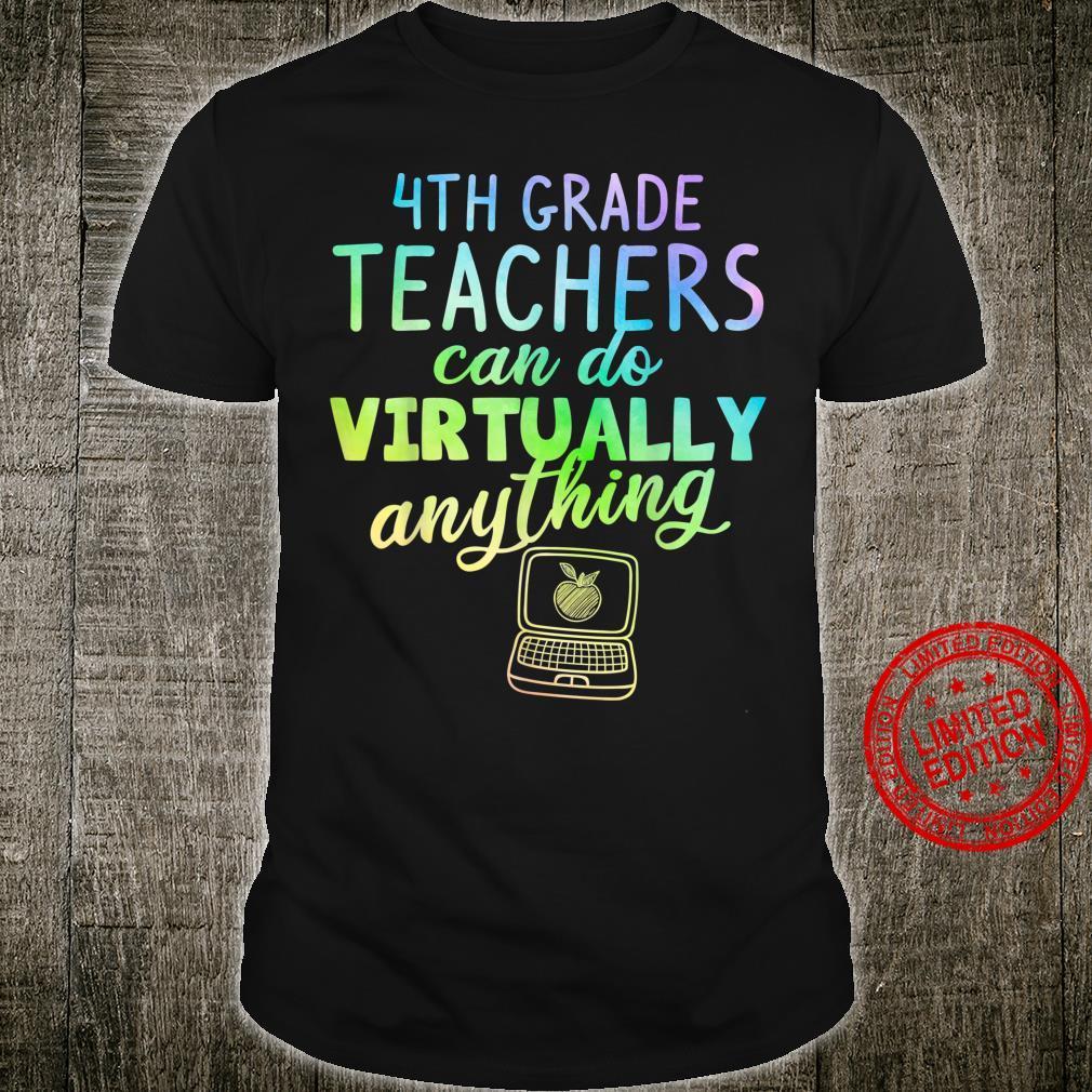 4th Grade Teachers Can Do Virtually Anything, Teacher Shirt