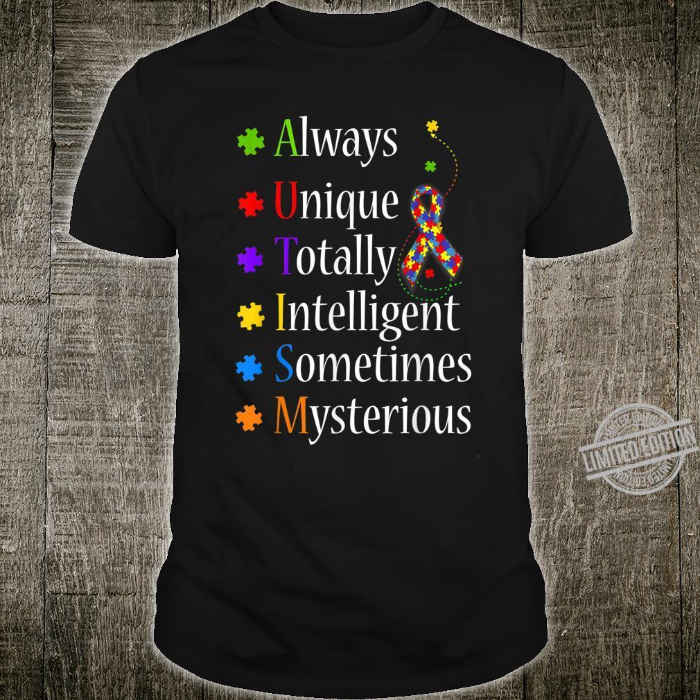 AUTISMAlways Unique Totally Intelligent Sometimes Myster Shirt