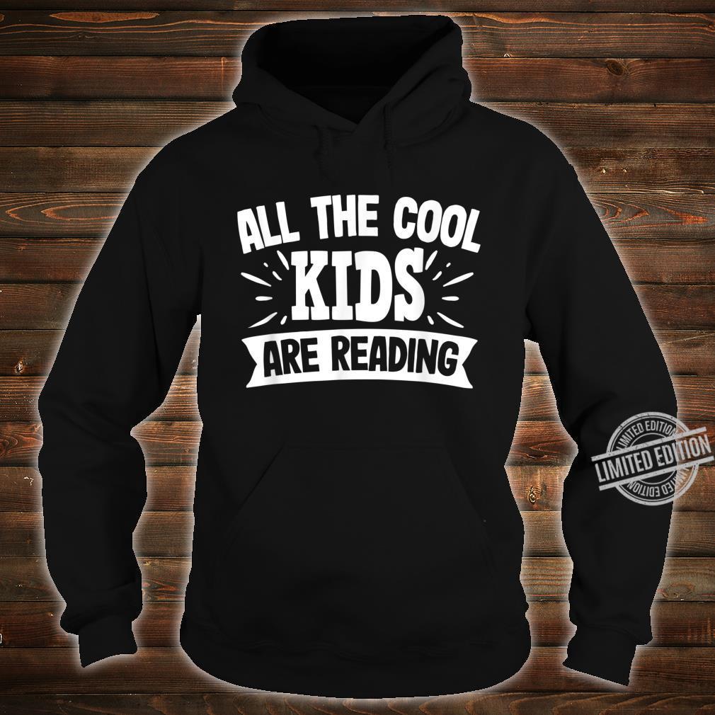 All The Cool are Reading Bücher lesen Geschenk Shirt hoodie