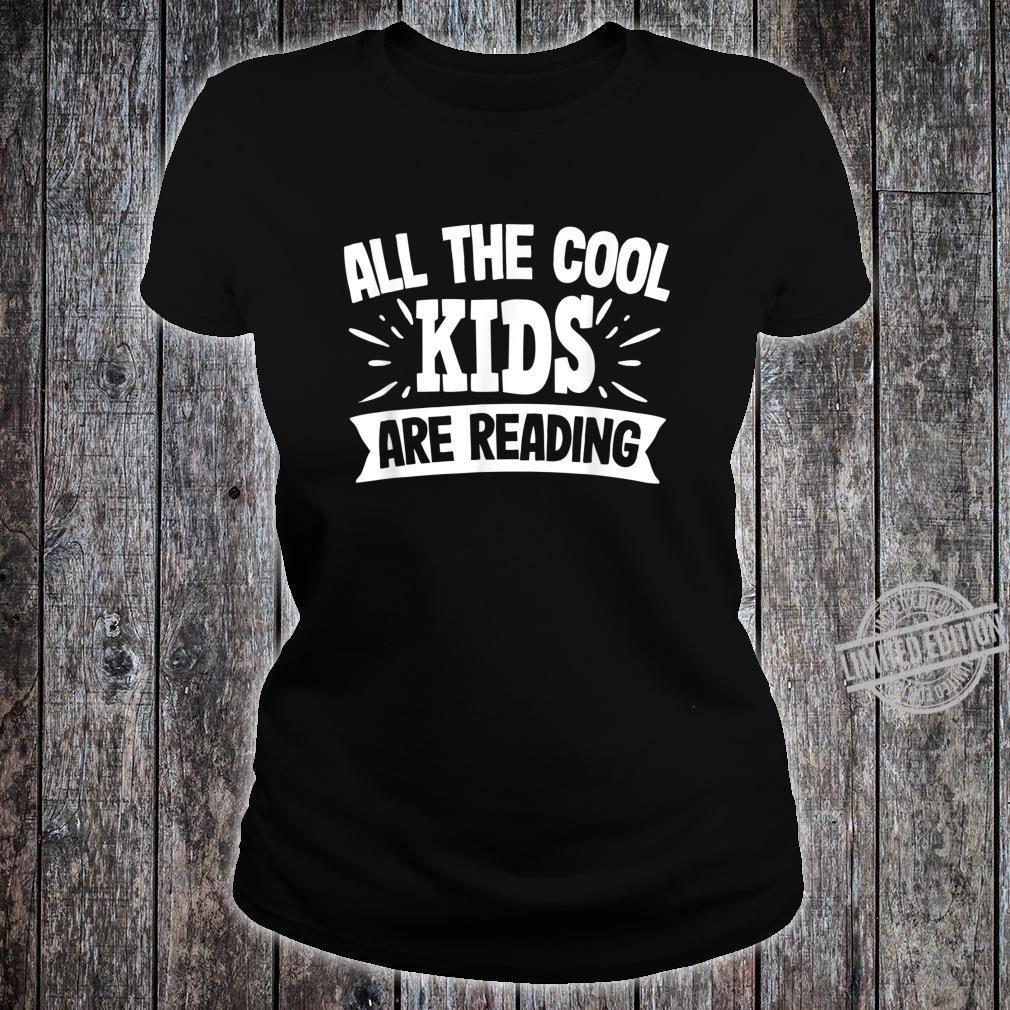 All The Cool are Reading Bücher lesen Geschenk Shirt ladies tee