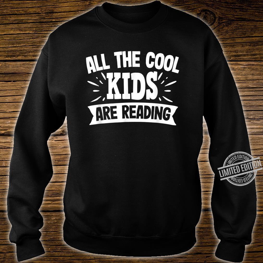 All The Cool are Reading Bücher lesen Geschenk Shirt sweater