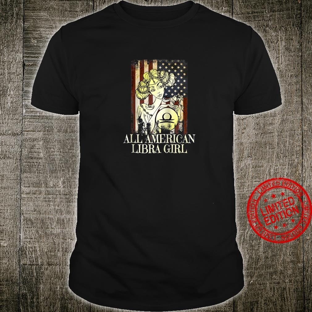American Libra Girl September October Birthday Zodiac Shirt