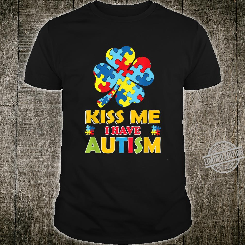 Autism Awareness Day Kiss Me I Have Autism Puzzle Shamrock Shirt