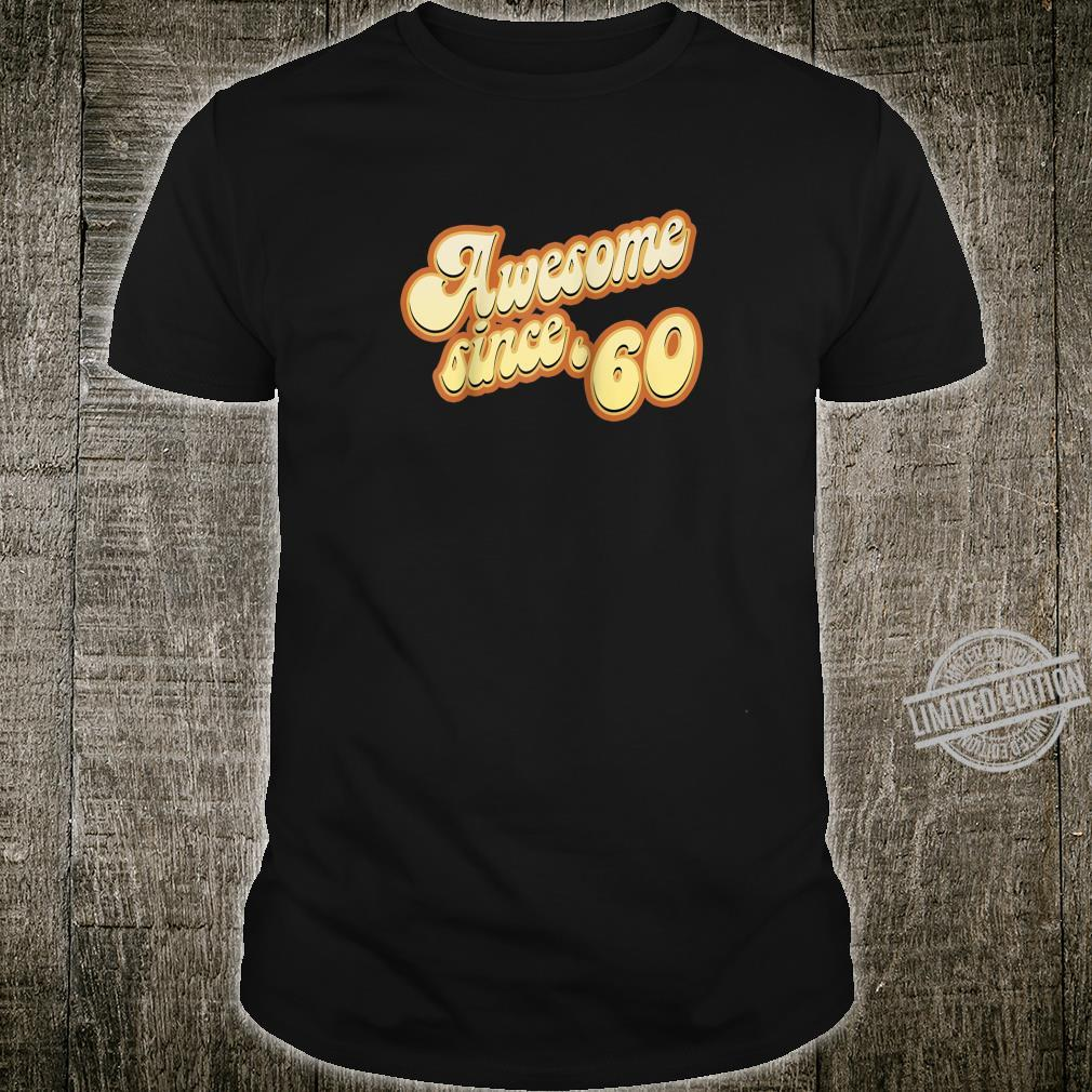Awesome Since 1960 Birthday Vintage Shirt
