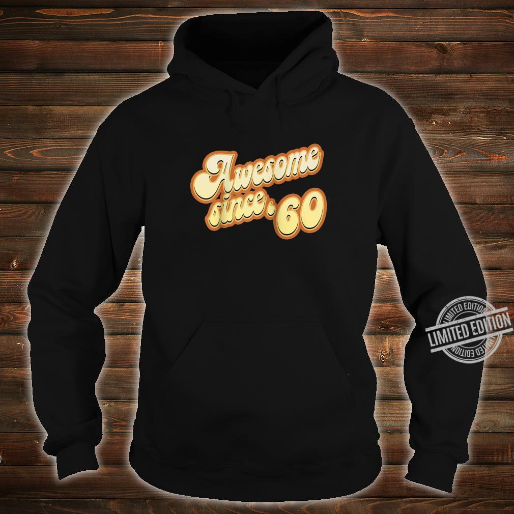 Awesome Since 1960 Birthday Vintage Shirt hoodie