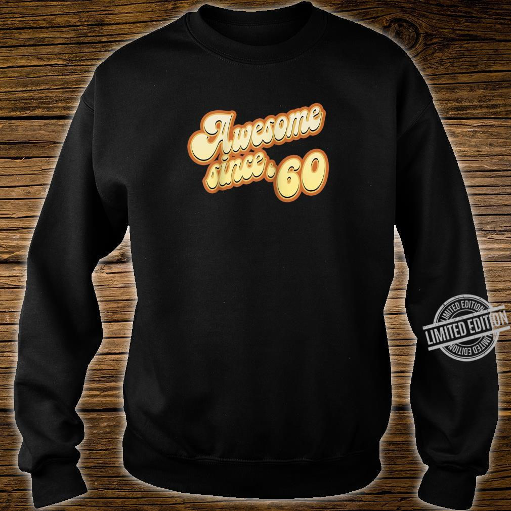Awesome Since 1960 Birthday Vintage Shirt sweater