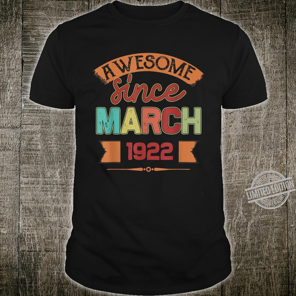Awesome Since March 1922 98 Years Old Birthday Shirt
