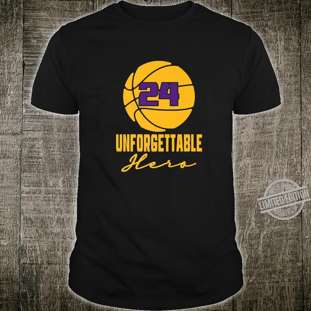 Basketball Hero Unforgettable Basketball Legend 24 Shirt