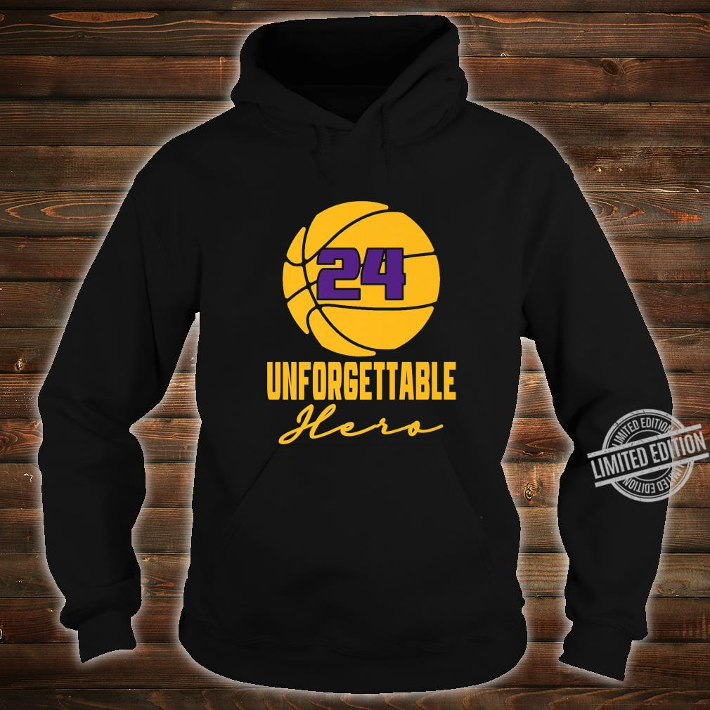 Basketball Hero Unforgettable Basketball Legend 24 Shirt hoodie