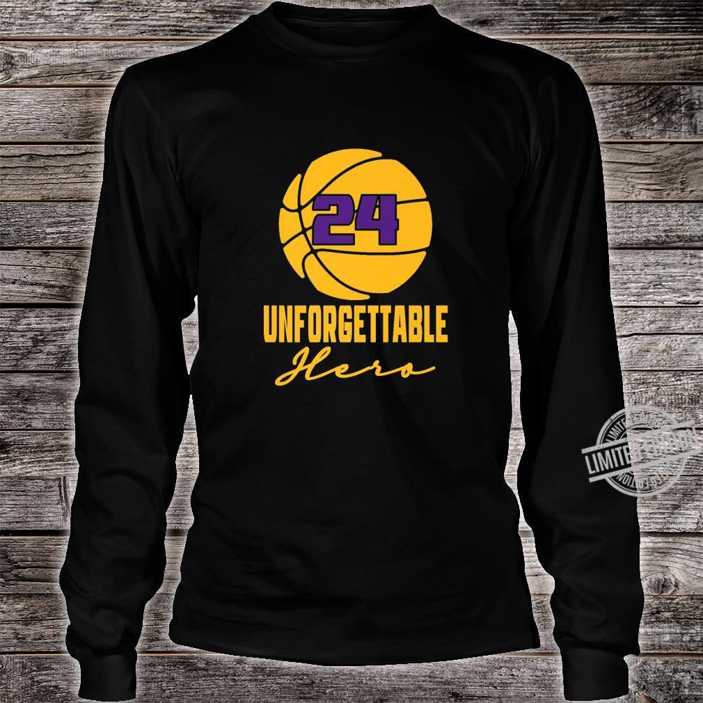 Basketball Hero Unforgettable Basketball Legend 24 Shirt long sleeved