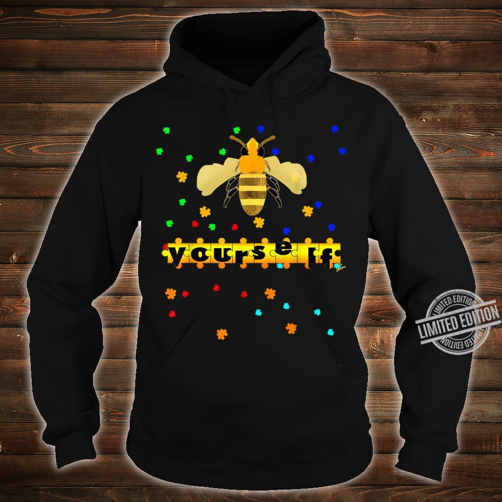Be Yourself vesp or bee Outfit puzzle for autism awareness Shirt hoodie