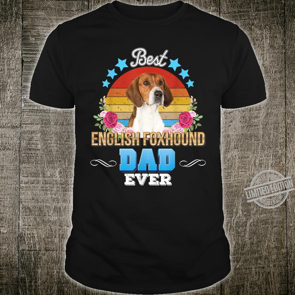 Best Dog Dad Ever English Foxhound Floral Retro Father Day Shirt