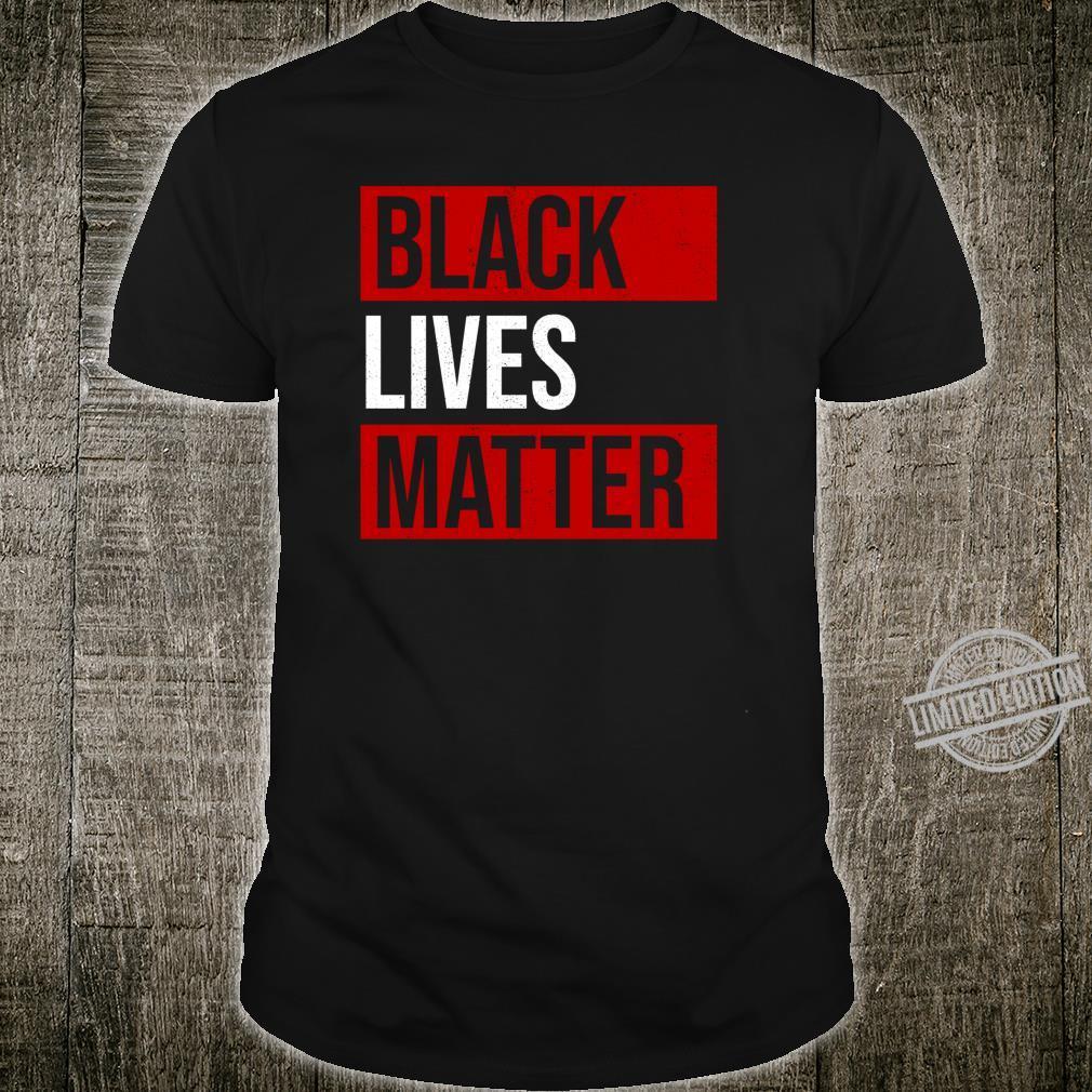 Black Lives Matter gegen Rassismus Shirt