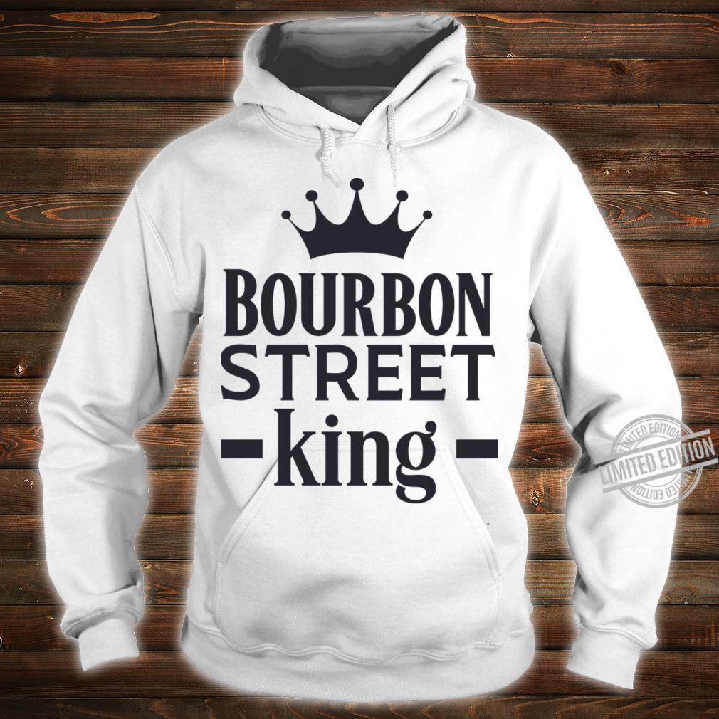 Bourbon Street King Shirt hoodie