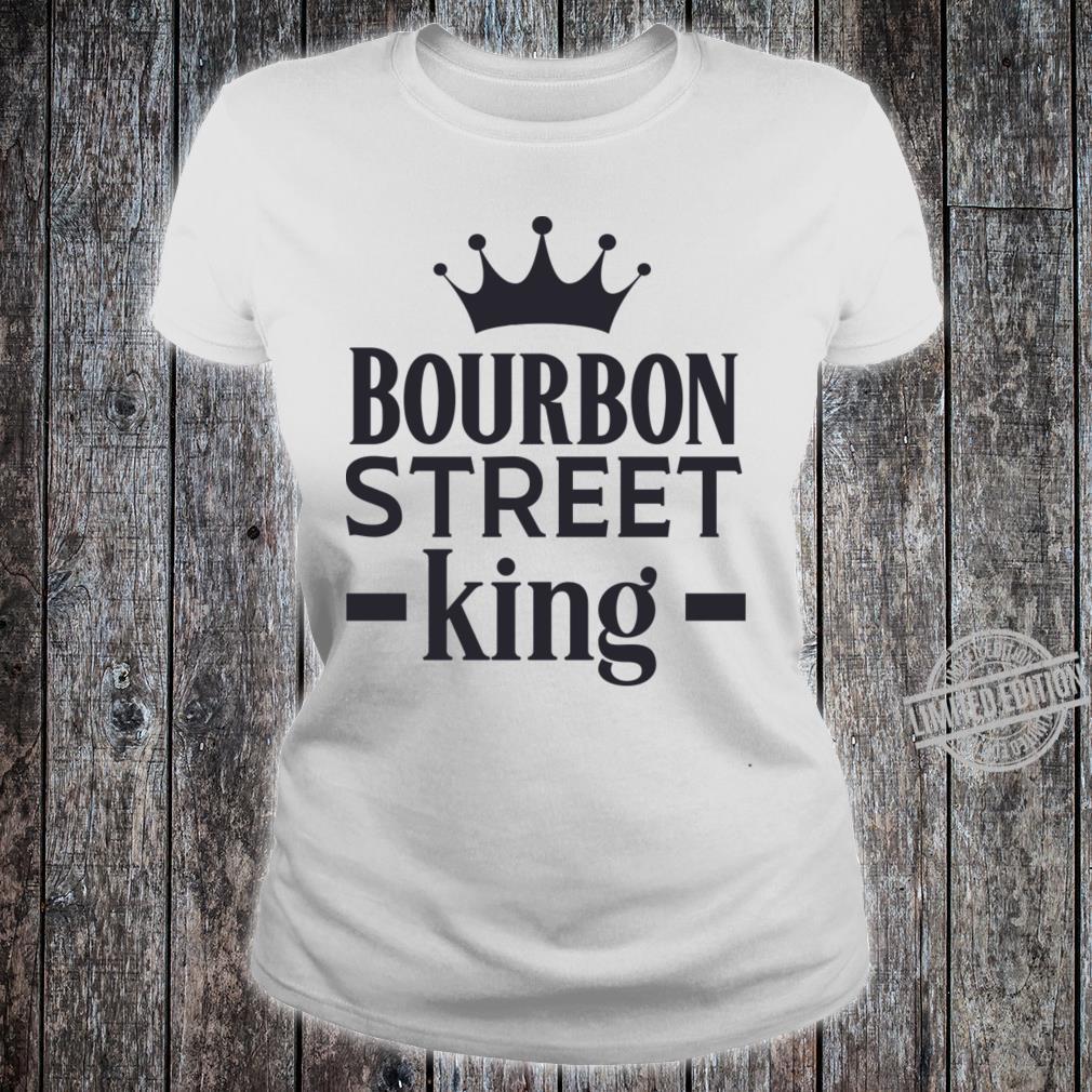 Bourbon Street King Shirt ladies tee
