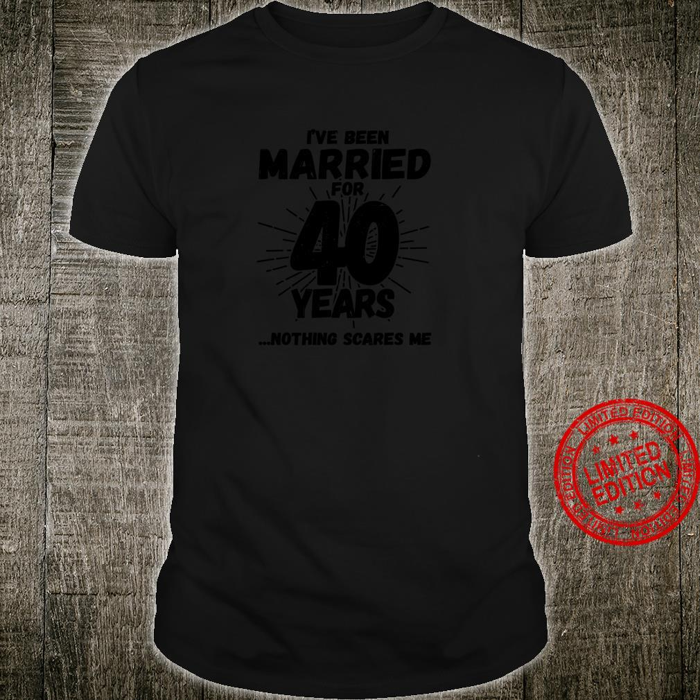 Couples Married 40 Years 40th Wedding Anniversary Shirt