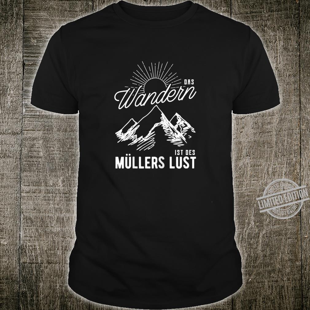 Damen Das Wandern Ist Des Müllers Lust Shirt