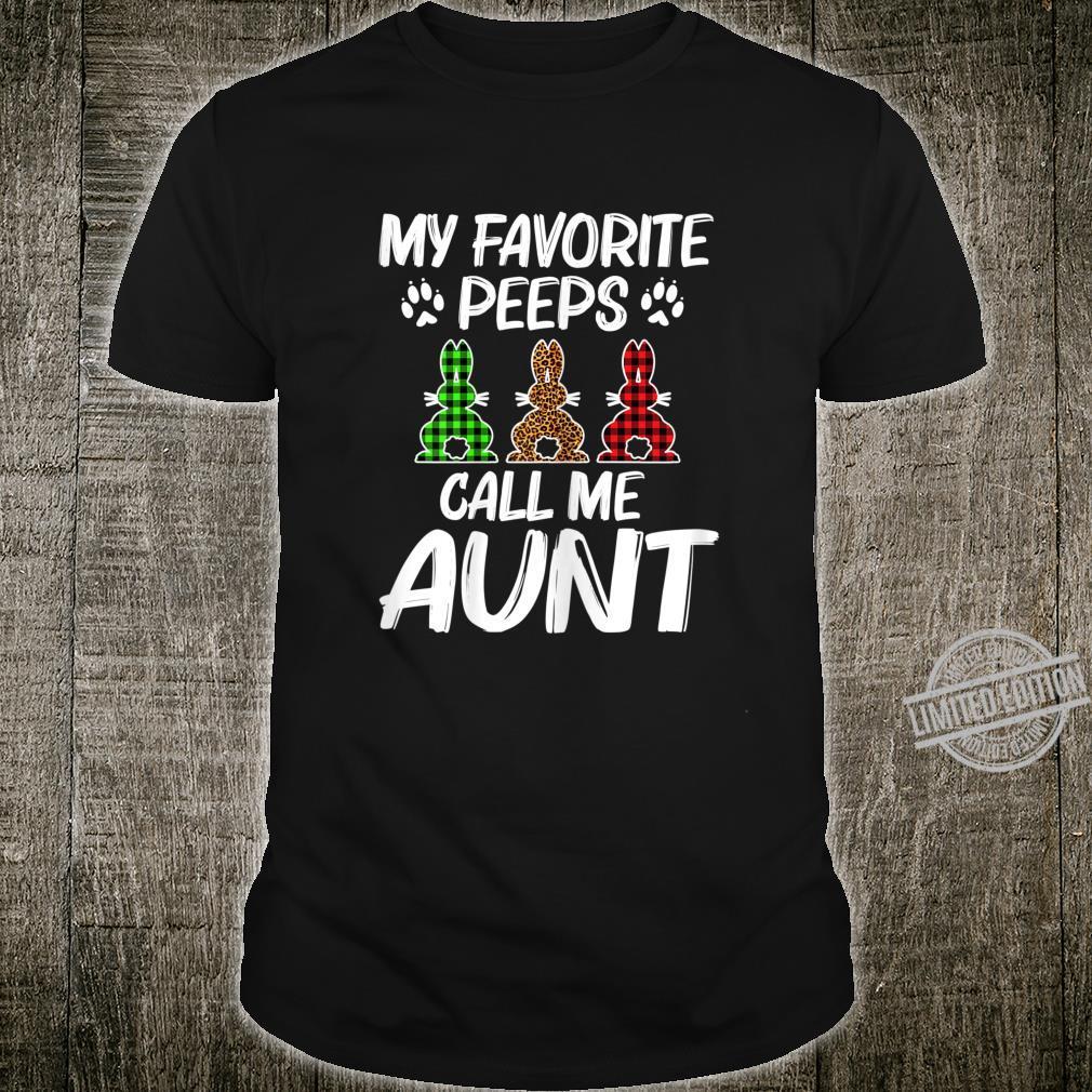 Damen My Favorite Peeps Call Me Aunt Easter Shirt