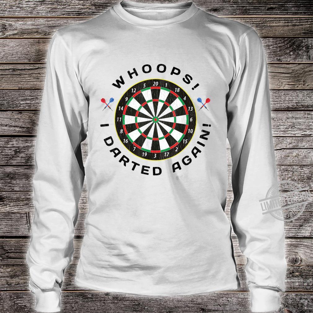 Dartboard Dart Throwing Humor Shirt long sleeved