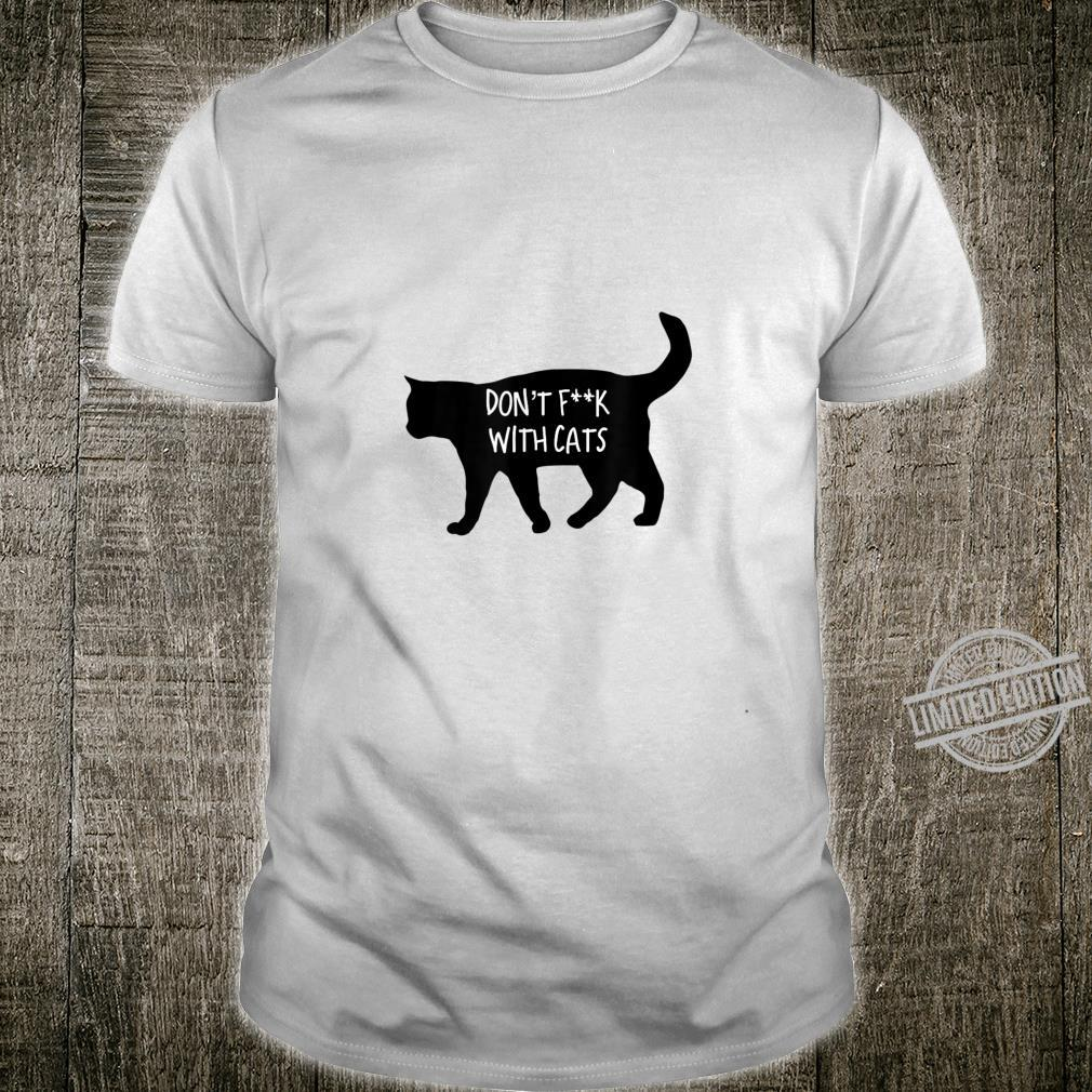 Don't Fuck with Cats Shirt