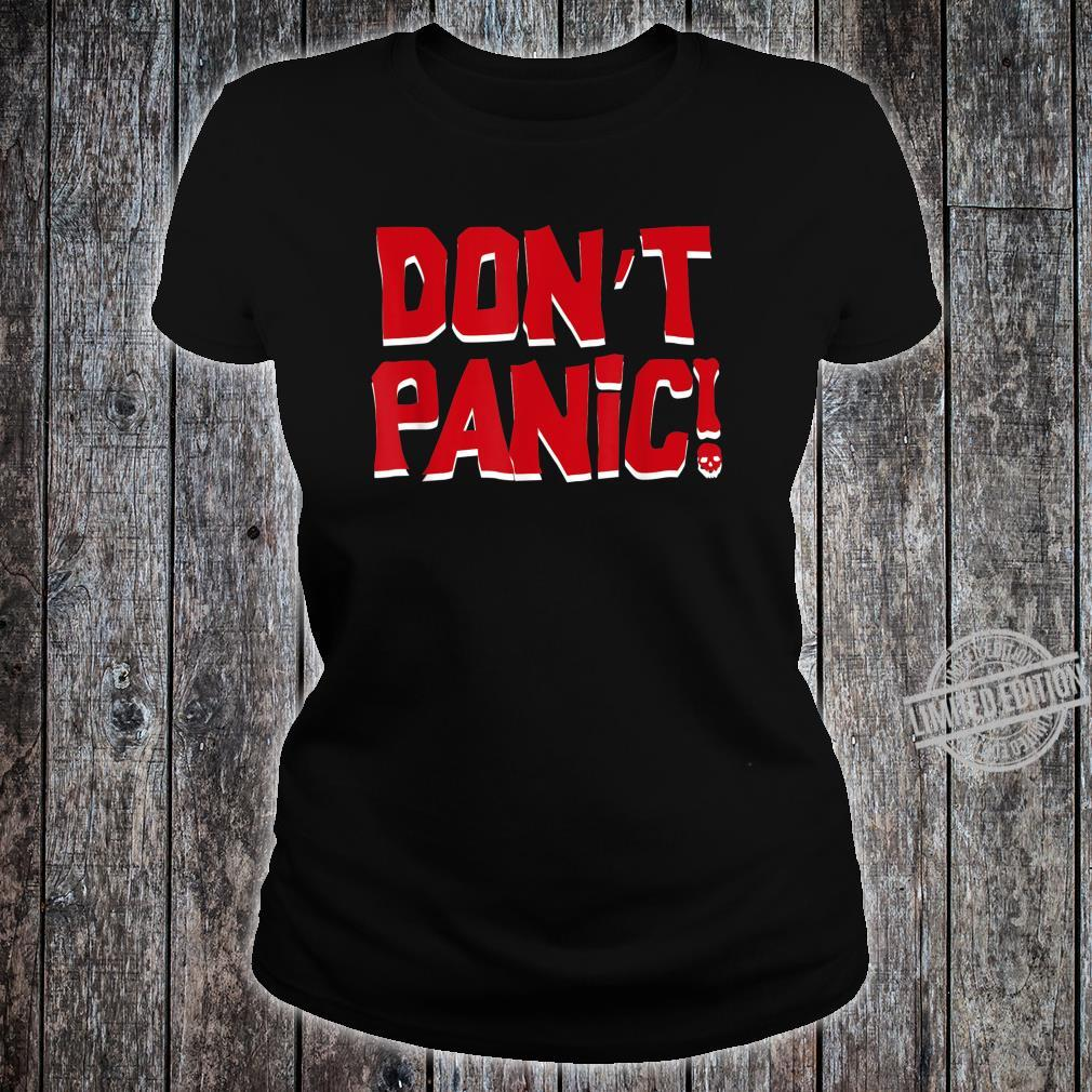 Don't Panic Shirt ladies tee