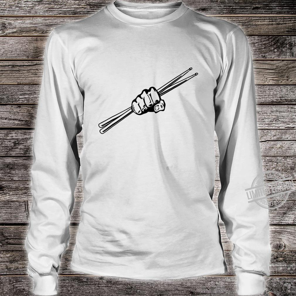 Drumsticks Drummer Drumset Drums Shirt long sleeved