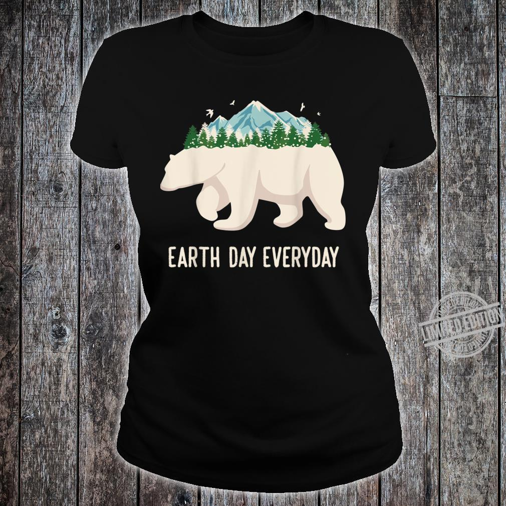 Earth Day Everyday Earth Climate Change Save The Planet Shirt ladies tee