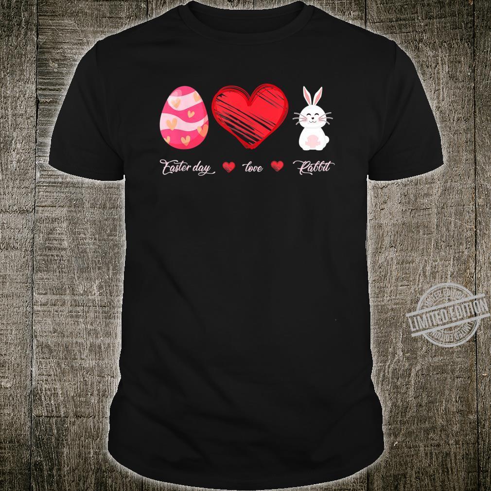 Easter Egg Love Rabbit Pet Bunny Animal Pet Lover Day Shirt