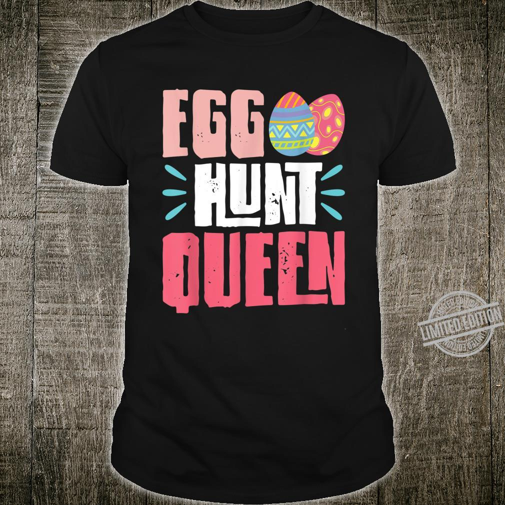 Egg Hunt Queen Cute and Colorful Eggs Hunter Shirt
