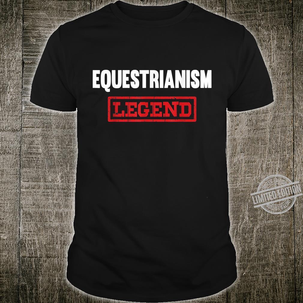 Equestrianism Legend Horse Showjumping Rider Shirt