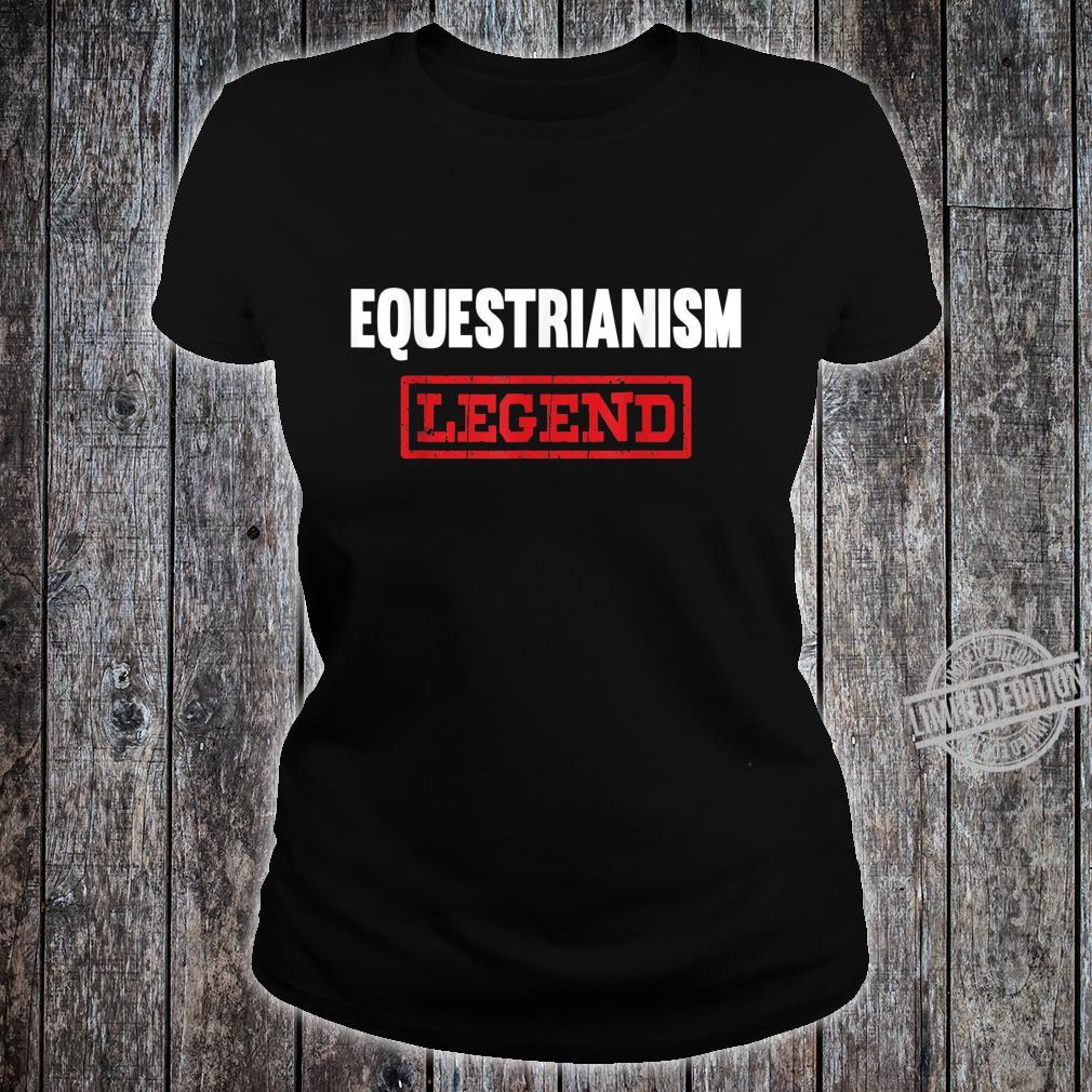 Equestrianism Legend Horse Showjumping Rider Shirt ladies tee