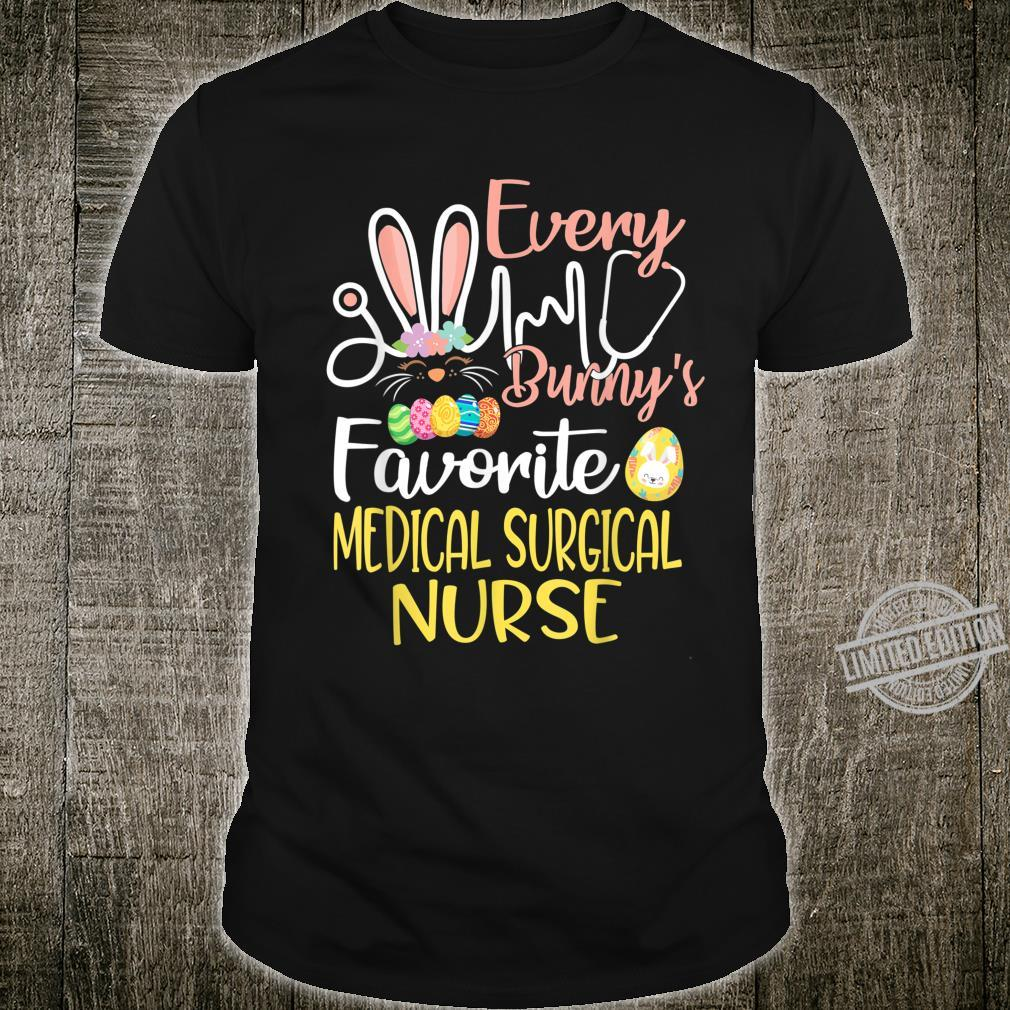 Every Bunnys Favorite MedicalSurgical Nurse Easter Cute Shirt