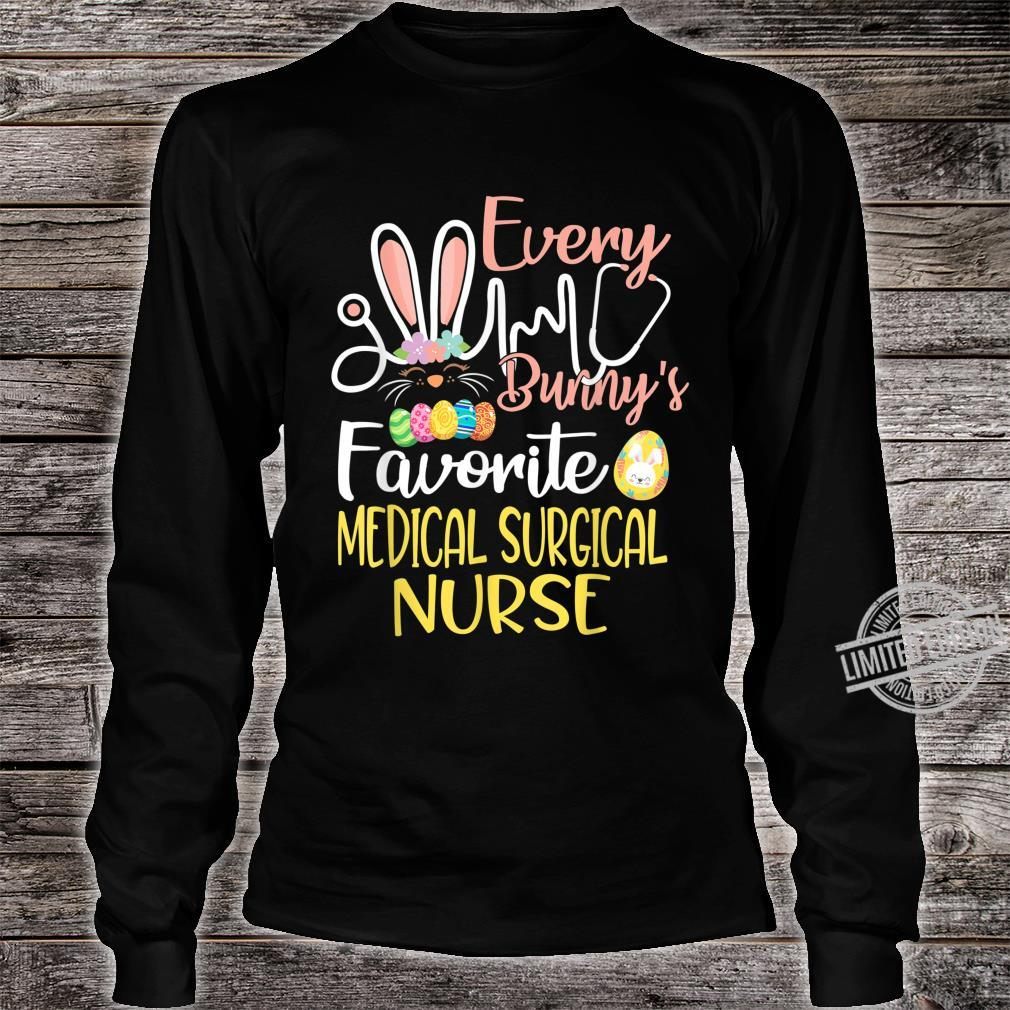 Every Bunnys Favorite MedicalSurgical Nurse Easter Cute Shirt long sleeved