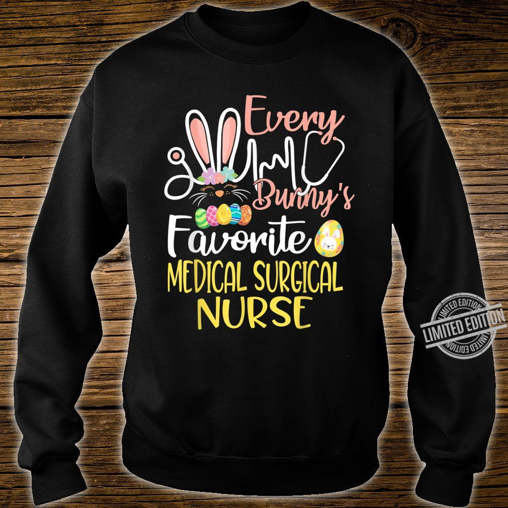 Every Bunnys Favorite MedicalSurgical Nurse Easter Cute Shirt sweater