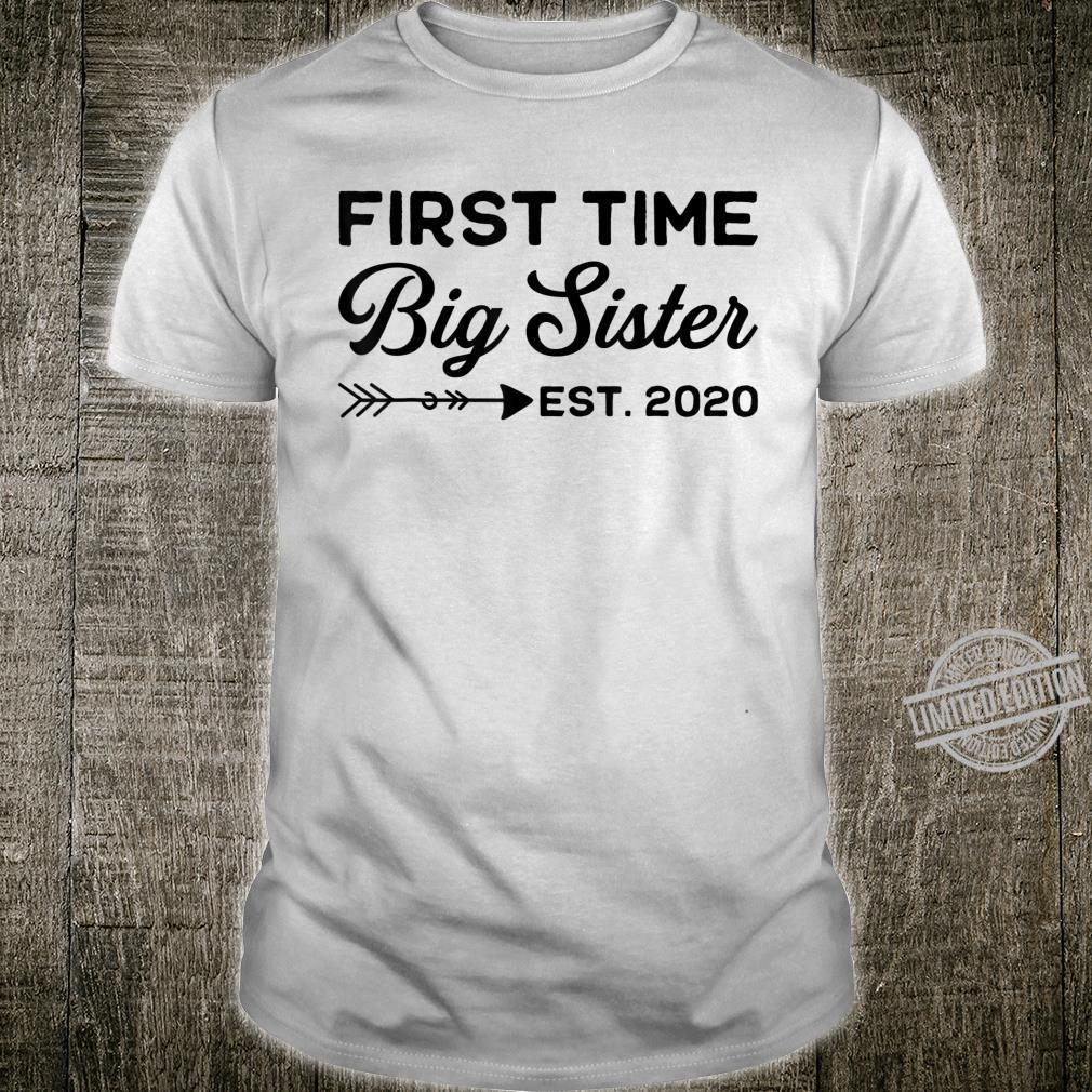 First Time Big Sister est. 2020 New Sister To Be Shirt