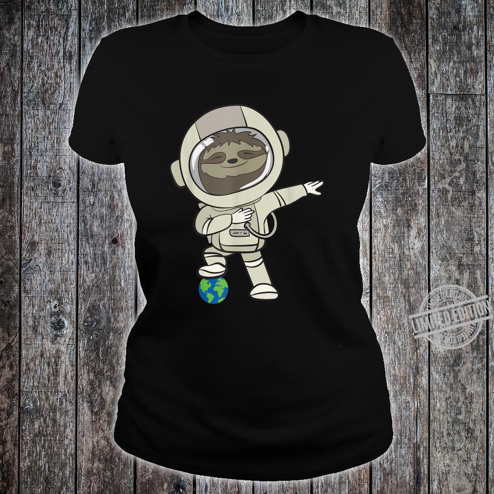 Funny Astronomer I Sloth In Space Suit I Shirt ladies tee