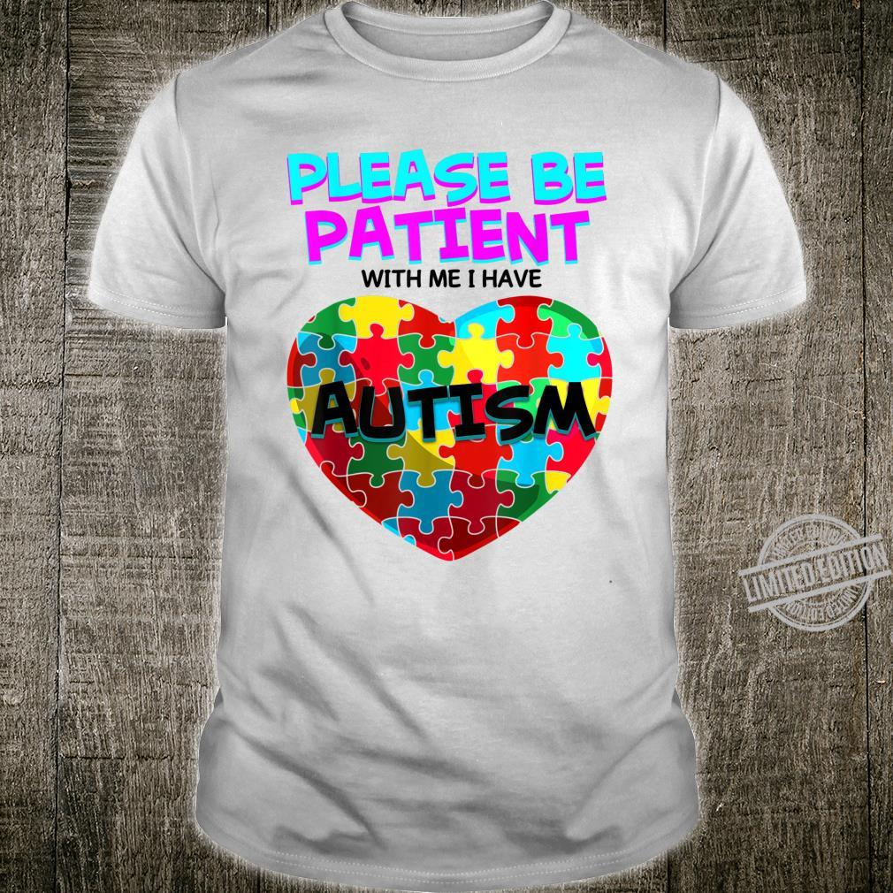 Funny Be Patient I Have Autism For Toddlers Boys Shirt