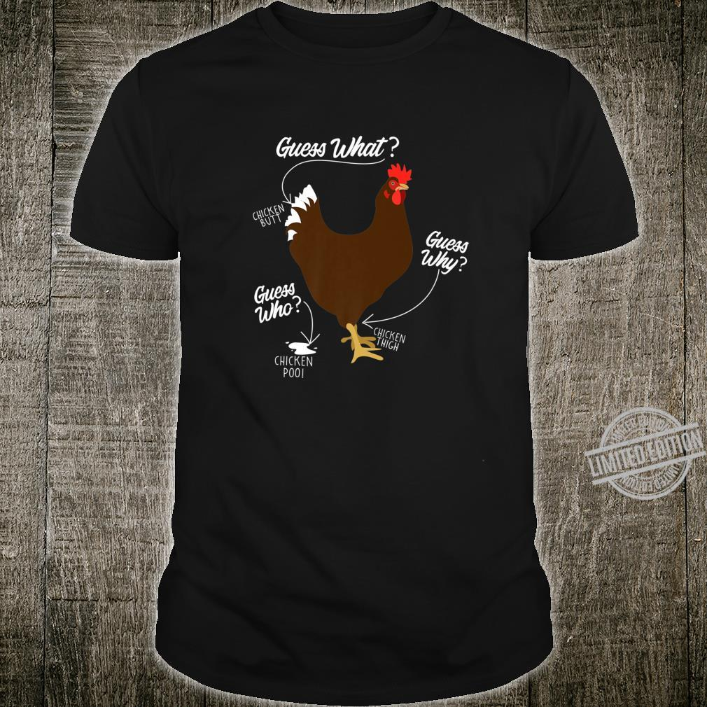 Funny Chicken Butt, Guess Why Chicken Thigh, Guess Who, POO Shirt