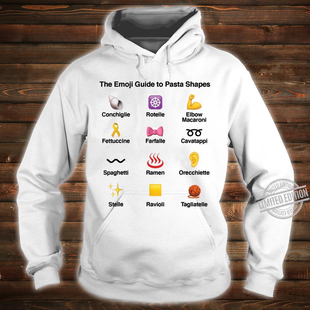 Funny Emoji Guide to Pasta Shapes Shirt for Pastas Shirt hoodie