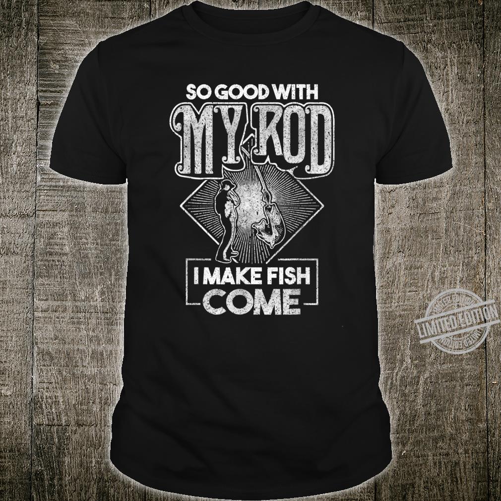 Funny Fishing Sayings Fishing Shirt