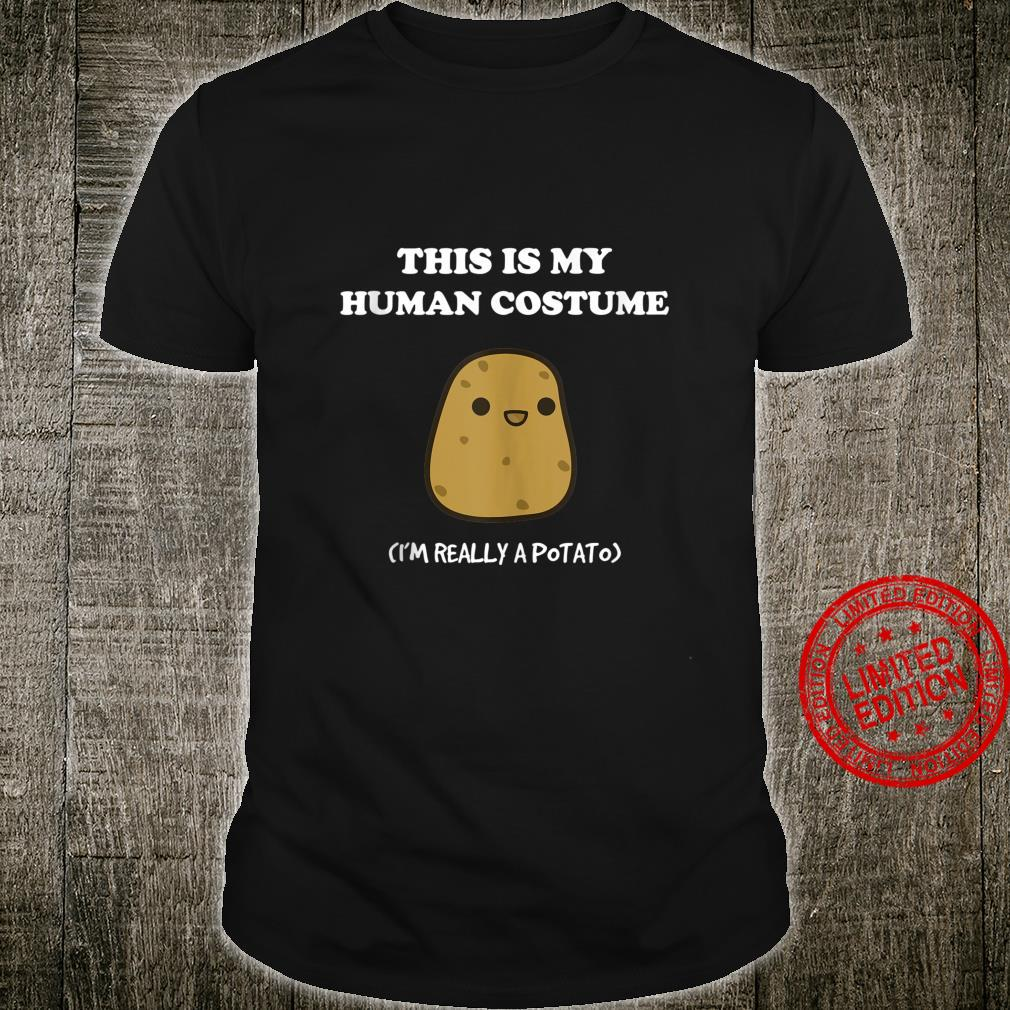 Funny Potato This Is My Human Costume Potato Shirt