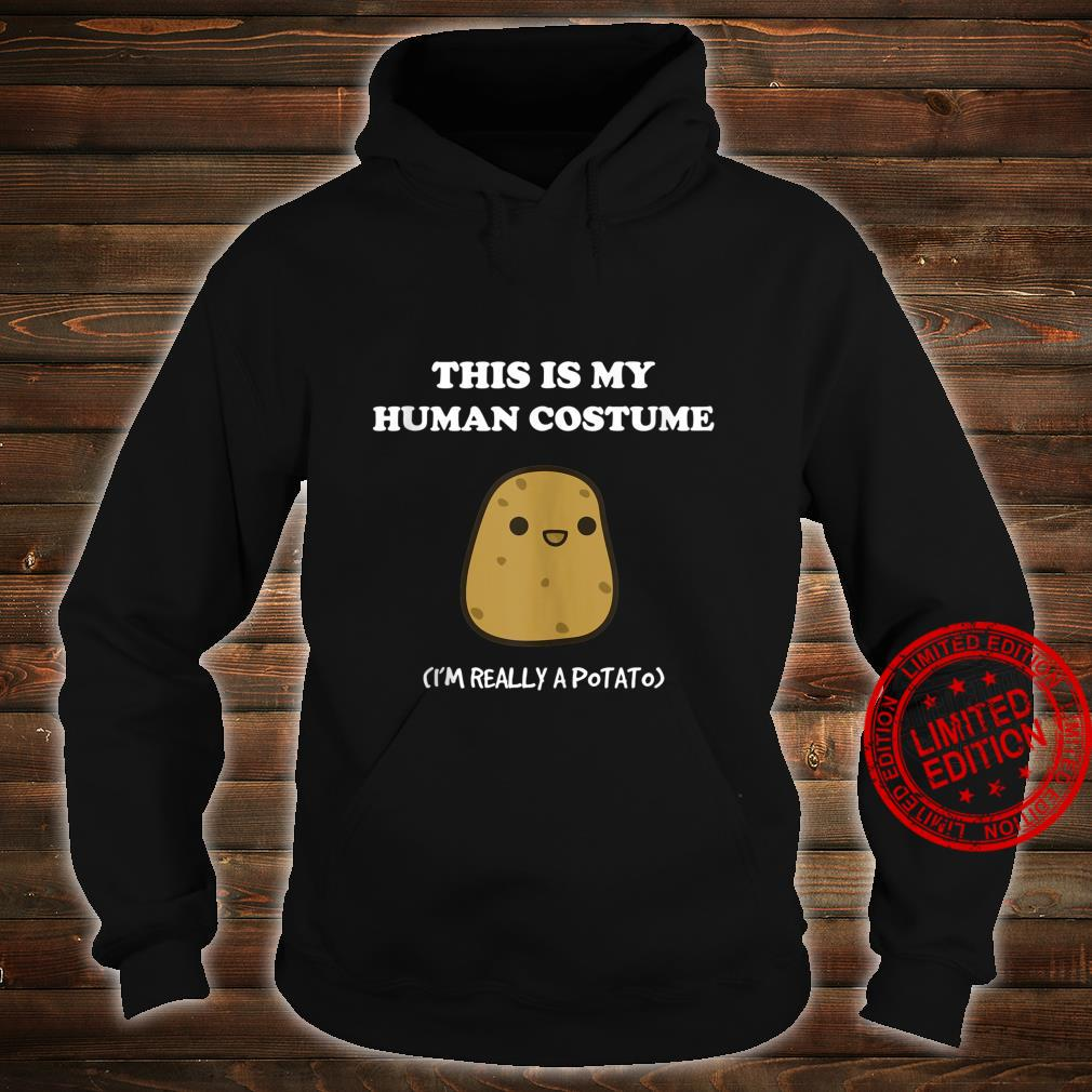 Funny Potato This Is My Human Costume Potato Shirt hoodie