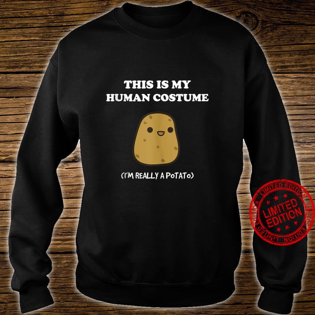 Funny Potato This Is My Human Costume Potato Shirt sweater