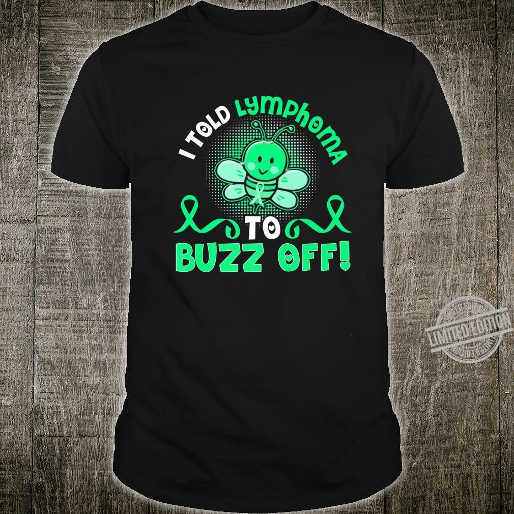 Funny lymphoma bee buzz off Shirt