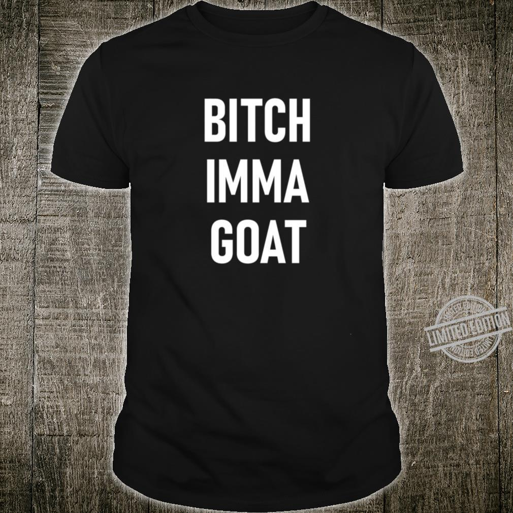 GOAT Greatest of all Time ziege 4 Shirt
