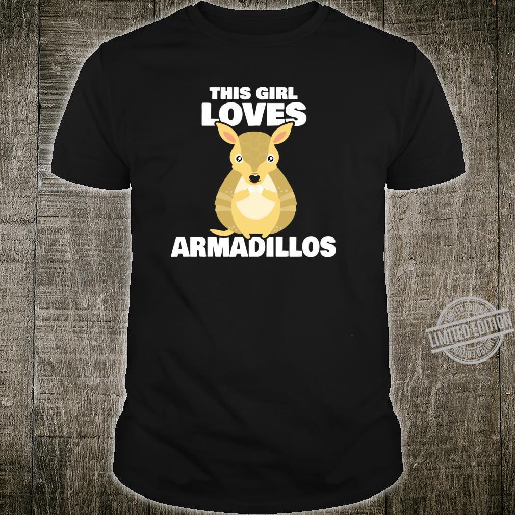 Gürteltiere This Girl Loves Armadillos Geschenk Gürteltier Shirt