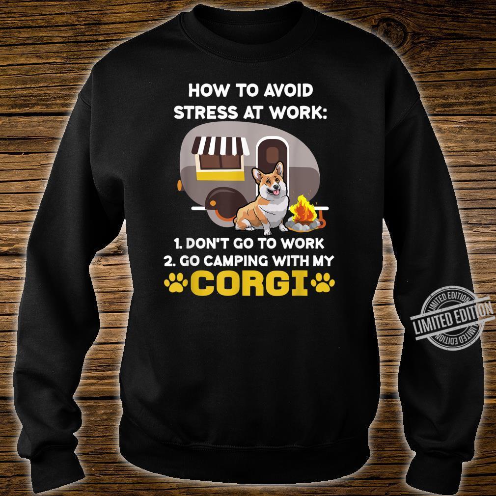 HOW TO AVOID STRESS AT WORK CORGI DOG SHIRT sweater