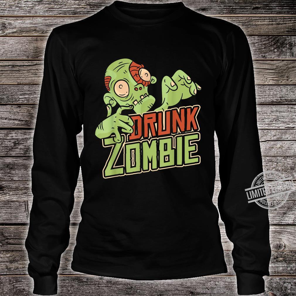 Halloween Costume Drunk Zombie Shirt long sleeved