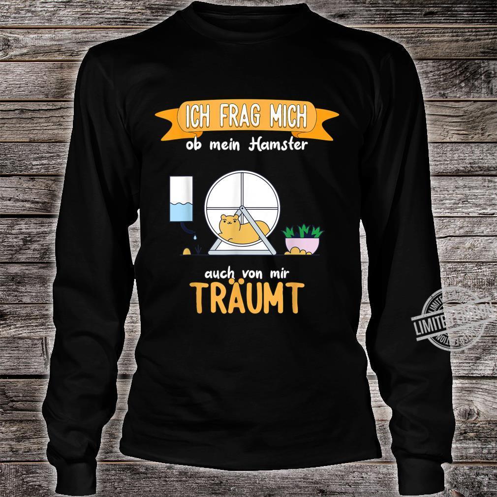 Hamster lustiger Spruch Shirt long sleeved