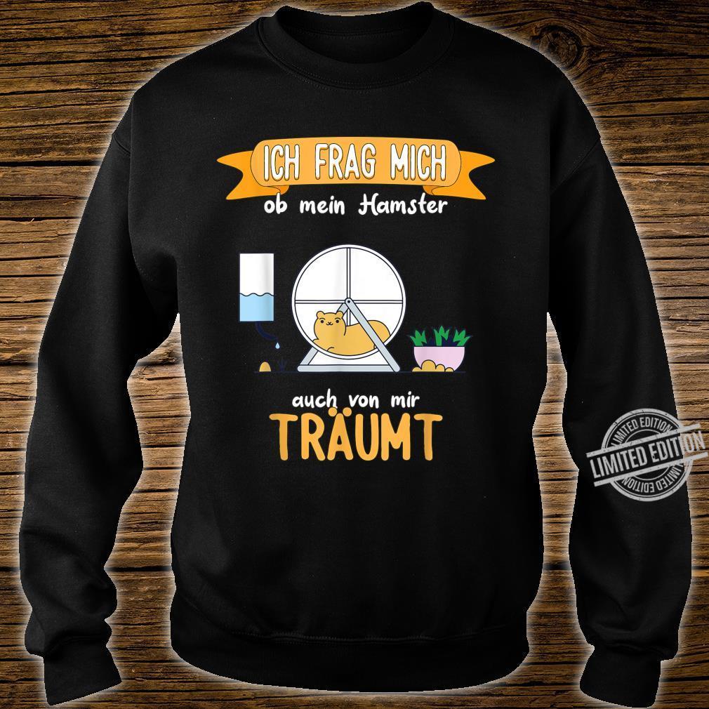Hamster lustiger Spruch Shirt sweater